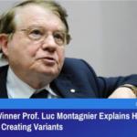 Wirusolog z Nagrodą Nobla wyjaśnia, w jaki sposób szczepionki COVID-19 są jedynymi tworzącymi warianty